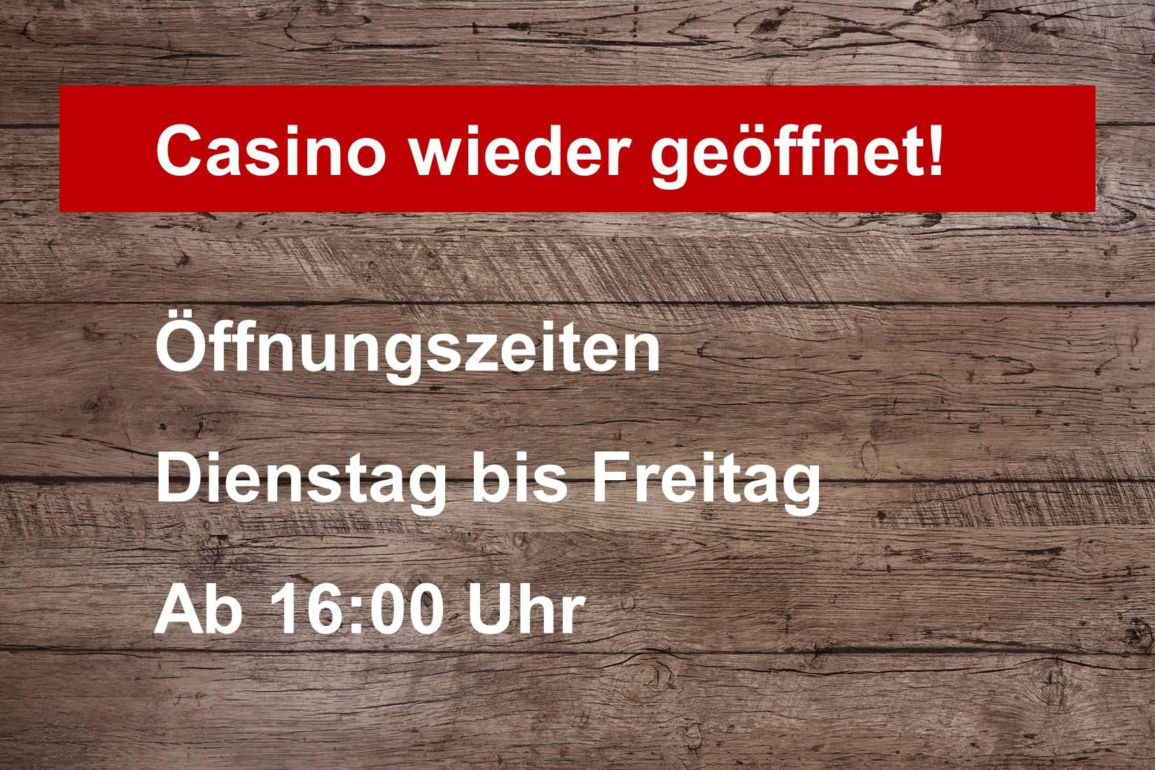 Casino wieder geöffnet